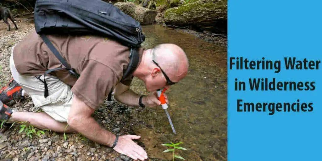 Filtering Water in Wilderness Emergencies